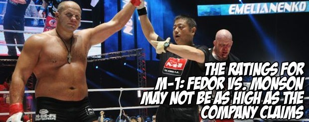 The ratings for M-1: Fedor vs. Monson may not be as high as the company claims