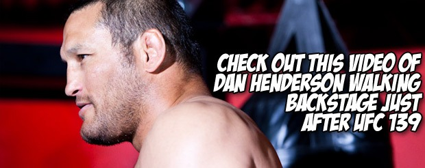 Check out this video of Dan Henderson walking backstage just after UFC 139