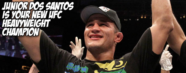 Junior Dos Santos is your new UFC heavyweight champion