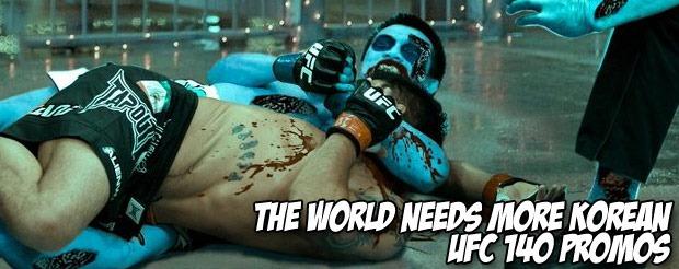 The world needs more Korean UFC 140 promos