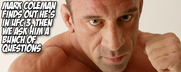 Mark Coleman finds out he's in UFC 3, then we ask him a bunch of questions