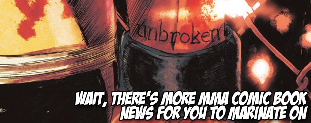 Wait, there's more MMA comic book news for you to marinate on