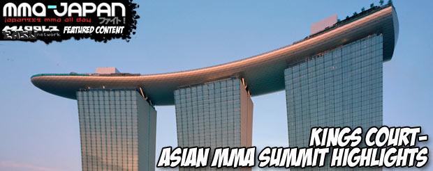Kings Court – Asian MMA summit highlights