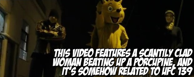 This video features a scantily clad woman beating up a porcupine, and it's somehow related to UFC 139