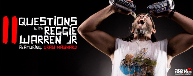 11 Questions with Reggie Warren Jr.: Featuring Gray Maynard