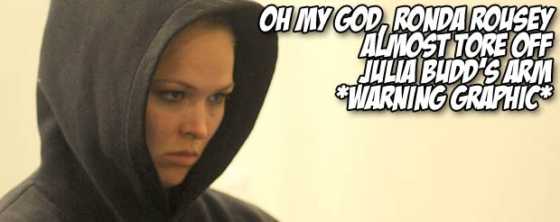 Oh my God, Ronda Rousey almost tore off Julia Budd's arm *Warning Graphic*