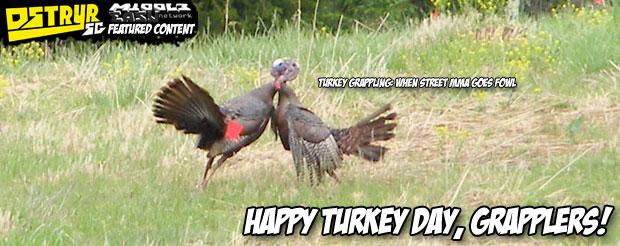 Happy Turkey Day, grapplers!