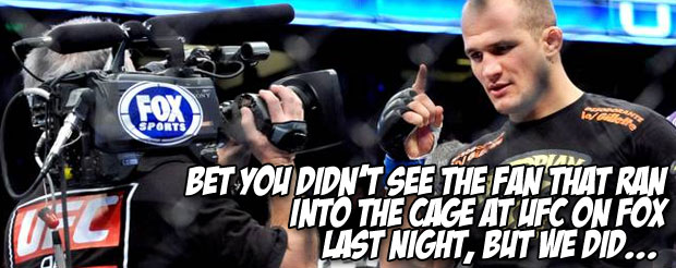 Bet you didn't see the fan that ran into the cage at UFC on FOX last night, but we did…