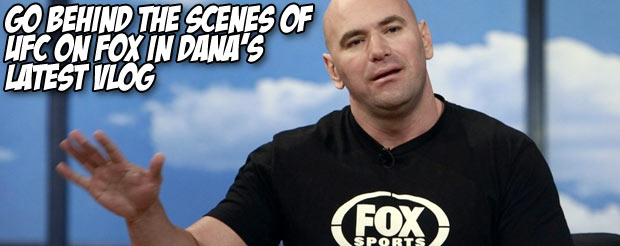 Go behind the scenes of UFC on Fox in Dana's latest Vlog