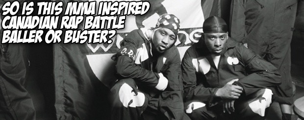 So is this MMA inspired Canadian rap battle baller or buster?