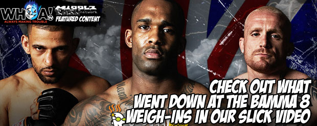 Check out what went down at the BAMMA 8 weigh-ins in our slick video