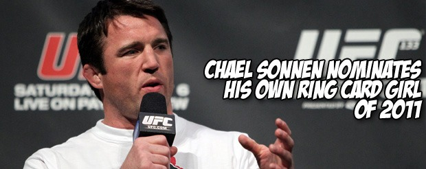 Chael Sonnen nominates his own ring card girl of 2011