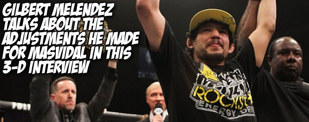Gilbert Melendez talks about the adjustments he made for Masvidal in this 3-D interview