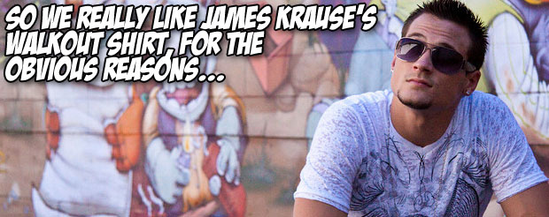 So we really like James Krause's walkout shirt, for the obvious reasons…