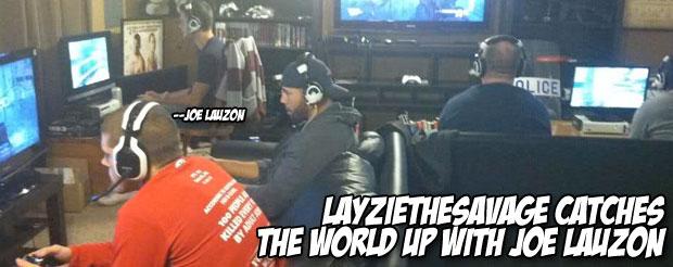 LayzieTheSavage catches the world up with Joe Lauzon