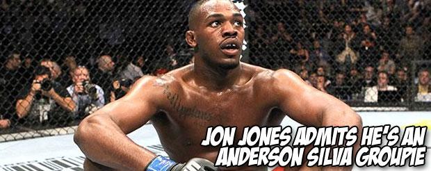 Jon Jones admits he's an Anderson Silva groupie