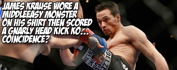 James Krause wore a MiddleEasy monster on his shirt then scored a gnarly head kick KO…Coincidence?