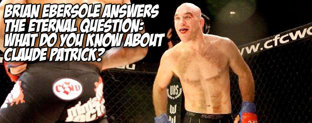 Brian Ebersole answers the eternal question: What do you know about Claude Patrick?