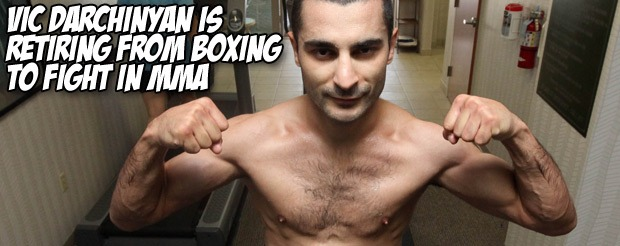 Vic Darchinyan is retiring from boxing to fight in MMA