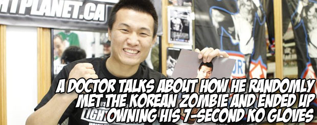 A doctor talks about how he randomly met the Korean Zombie and ended up owning his 7-second KO gloves