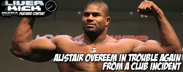 Alistair Overeem in trouble again from a club incident