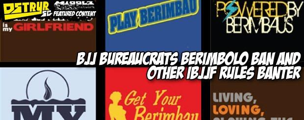 BJJ bureaucrats berimbolo ban and other IBJJF rules banter