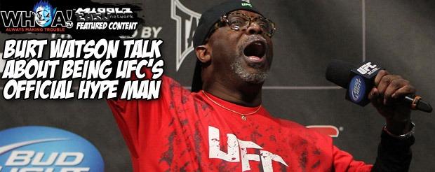 Burt Watson talks about being UFC's official hype man