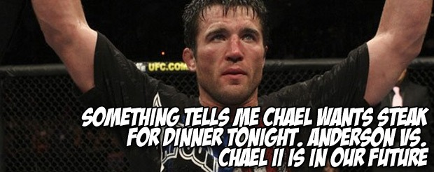 Something tells me Chael wants steak for dinner tonight. Silva vs. Sonnen II is in our future
