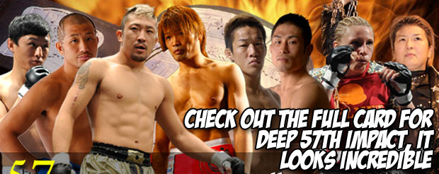 Check out the full card for DEEP 57TH IMPACT, it looks incredible
