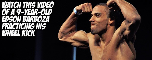 Watch this video of a 9-year-old Edson Barboza practicing his wheel-kick