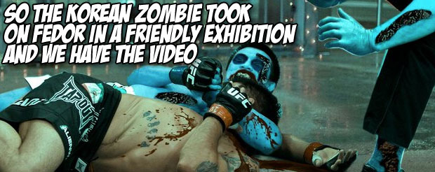 So the Korean Zombie took on Fedor in a friendly exhibition and we have the video