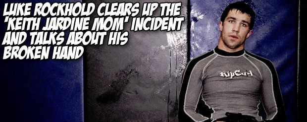 Luke Rockhold clears up the 'Keith Jardine mom' incident and talks about his broken hand