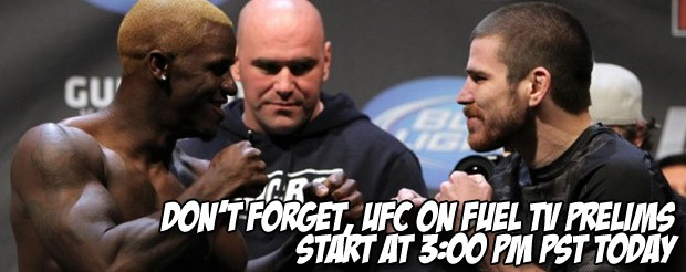 Don't forget, UFC on Fuel TV prelims start at 3:00 pm PST TODAY