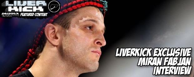 LiverKick.com Exclusive Miran Fabjan Interview