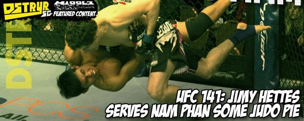 UFC 141: Jimy Hettes serves Nam Phan some judo pie