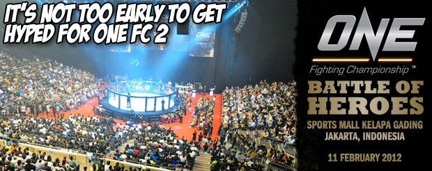 It's not too early to get hyped for One FC 2