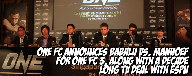 One FC announces Babalu vs. Manhoef for ONE FC 3, along with a decade-long tv deal with ESPN