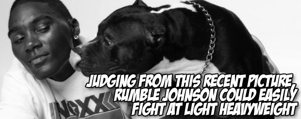 Judging from this recent picture, Rumble Johnson could easily fight at light heavyweight