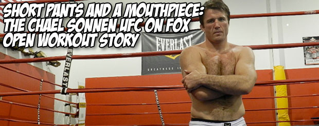 Short Pants and a Mouthpiece: The Chael Sonnen UFC on Fox 2 Open Workout Story