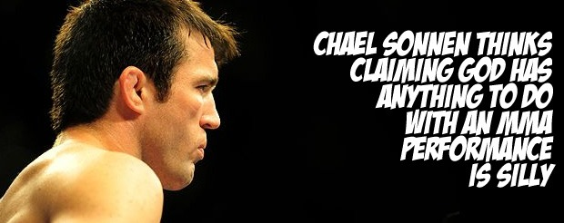 Chael Sonnen thinks claiming God has anything to do with an MMA performance is silly