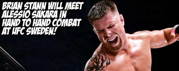 Brian Stann will meet Alessio Sakara in hand to hand combat at UFC Sweden!