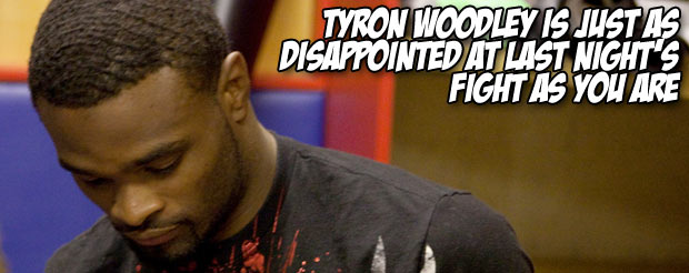 Tyron Woodley is just as disappointed at last night's fight as you are