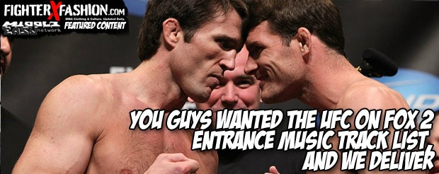 You guys wanted the UFC on FOX 2 entrance music track list, and we deliver