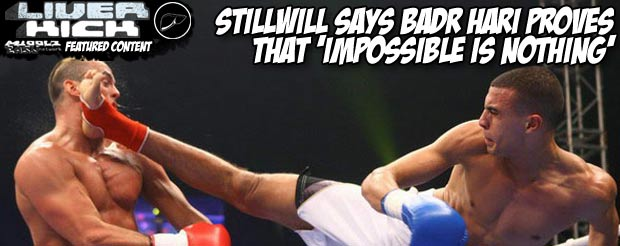 StillWill says Badr Hari proves that 'Impossible Is Nothing'