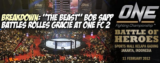 "Breakdown: ""The Beast"" Bob Sapp Battles Rolles Gracie at ONE FC 2"