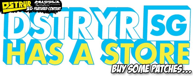 DstryrSG has a store, buy some patches…