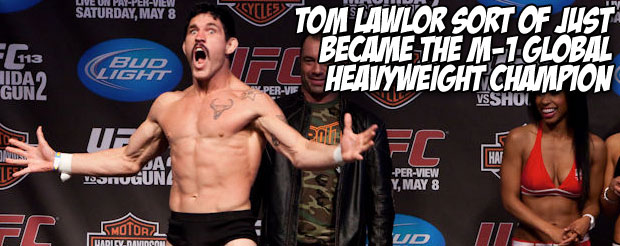 Tom Lawlor sort of just became the M-1 Global heavyweight champion