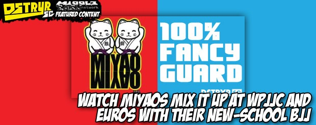 Watch Miyaos mix it up at WPJJC and Euros with their new-school BJJ