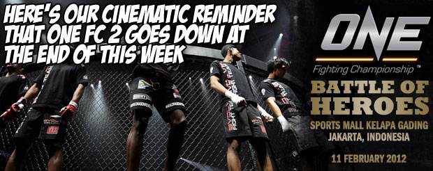 Here's our cinematic reminder that ONE FC 2 goes down at the end of this week