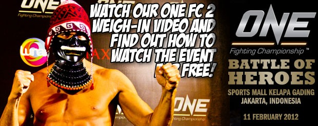 Watch our ONE FC 2 weigh-in video and find out how to watch the event for free!